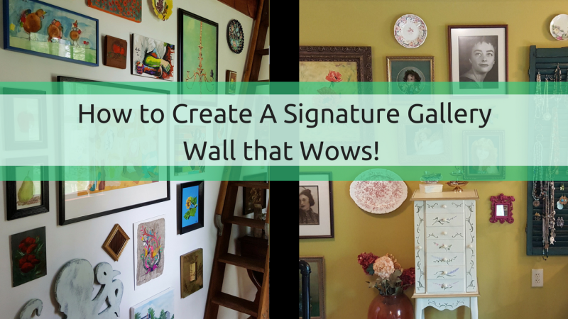 How to Create A Signature Gallery Wall that Wows!